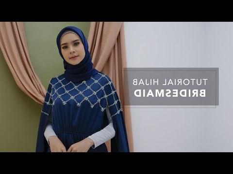 Model Model Baju Bridesmaid Hijab 2019 Jxdu Videos Matching Hijab for Muslim Women Accessories or