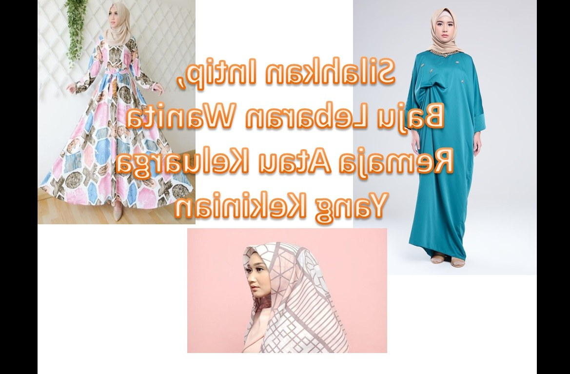 Model Model Baju Lebaran Kekinian Tldn Baju Lebaran Wanita Remaja atau Keluarga Kekinian