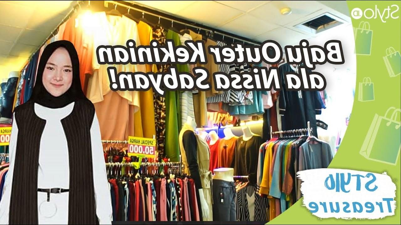 Design Baju Lebaran Ala Nissa Sabyan 3ldq Model Baju Outer Hijab Ala Nissa Sabyan Di Itc Cipulir