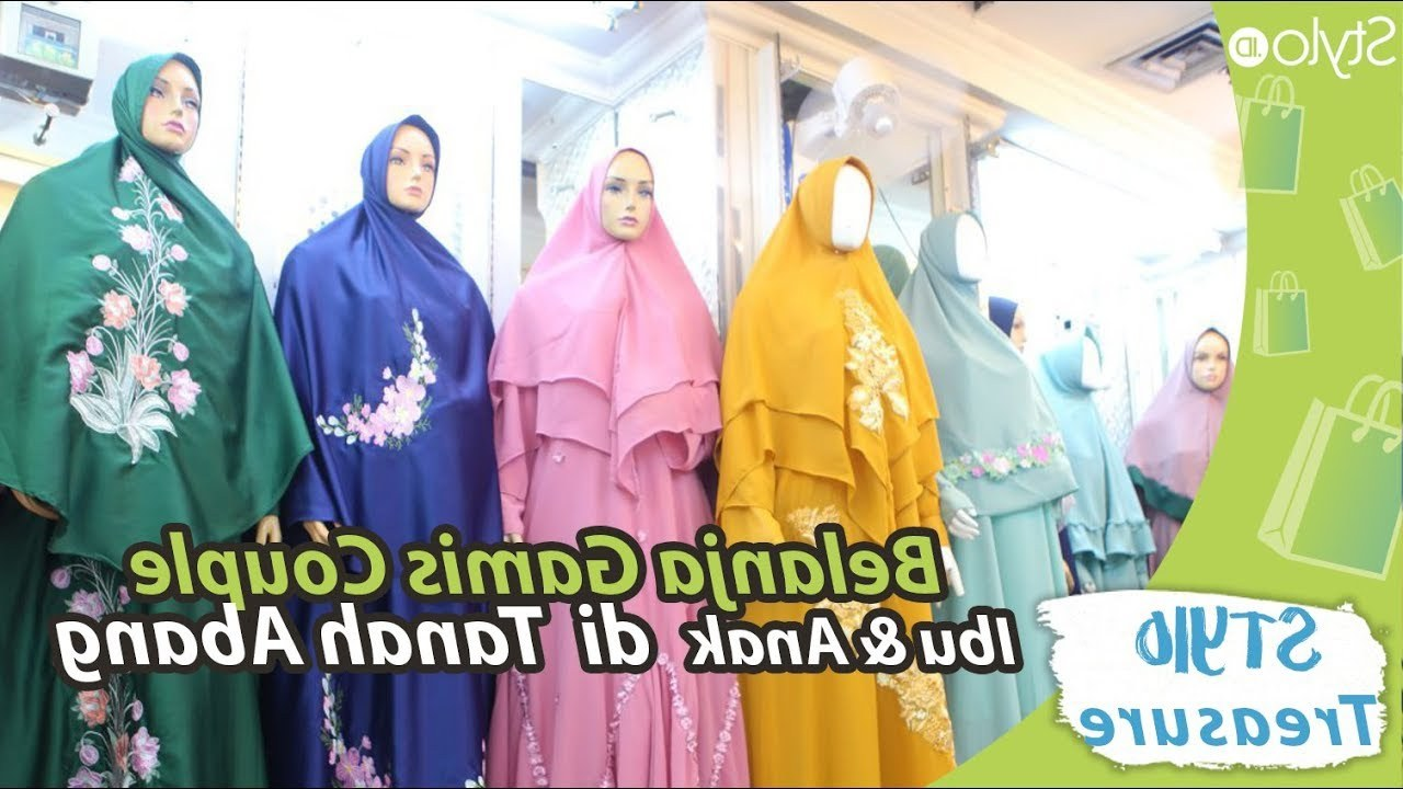 Ide Baju Lebaran Keluarga Tanah Abang Txdf Belanja Baju Gamis Syar I Couple Ibu & Anak Di Tanah Abang