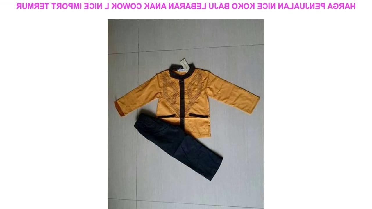Model Harga Baju Lebaran Anak Ftd8 Harga Penjualan Nice Koko Baju Lebaran Anak Cowok L Nice